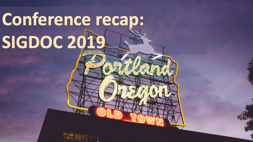 SIGDOC 2019 Conference Recap