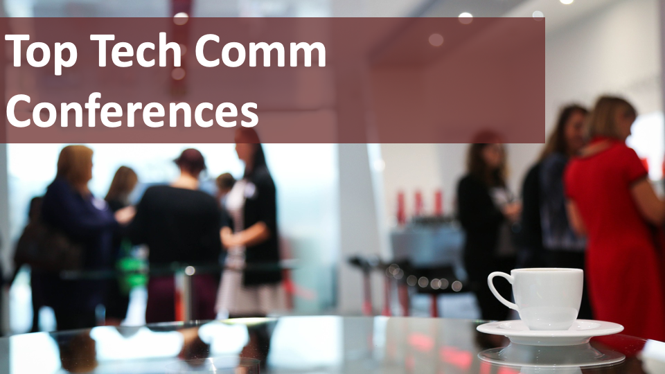 The top technical communication conferences to level up your skillset